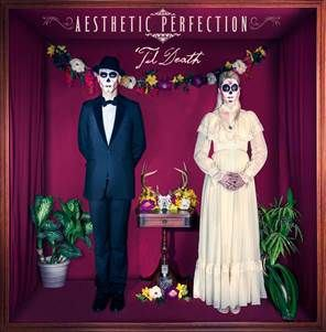 Aethetic Perfection - Til Death