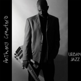 Anthony Crawford - Urban Jazz