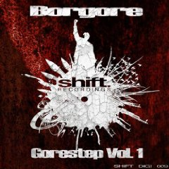 Borgore - Gorestep Vol 1