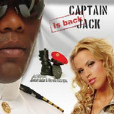 Captain Jack - Captain Jack Is Back
