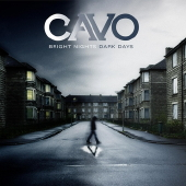 Cavo - Bright Nights Dark Days