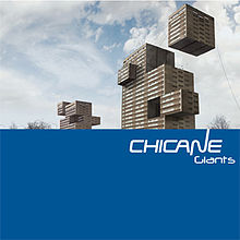 Chicane - Giants
