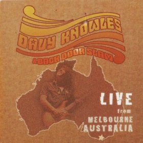 Davy Knowles And Back Door Slam - Live From Melbourne Australia