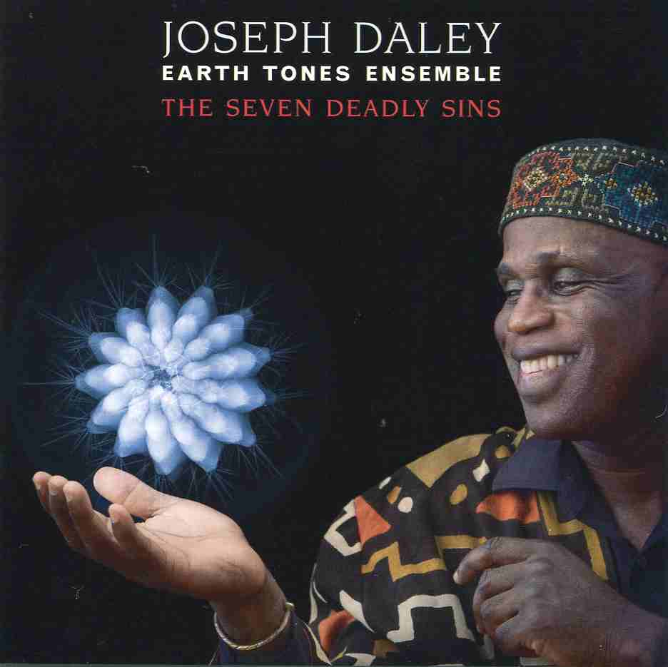 Joseph Daley - The Seven Deadly Sins