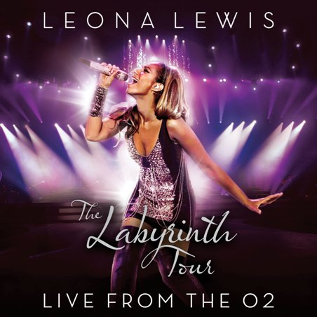 Leona Lewis - The Labyrinth Tour Live At The 02