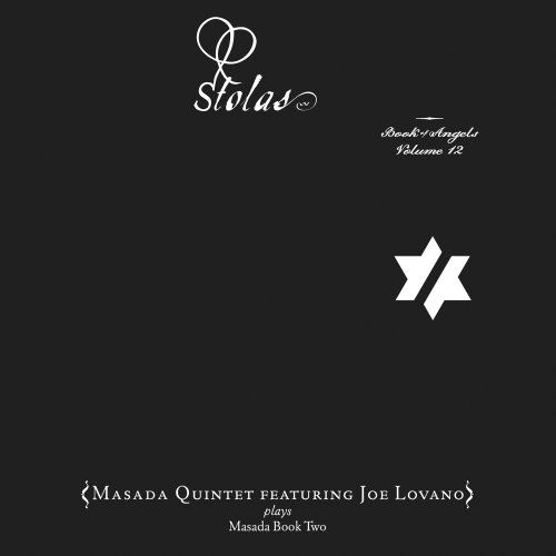 Masada Quintet - Stolas - The Book Of Angels Vol 12
