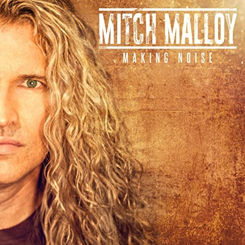 Mitch Malloy - Making Noise
