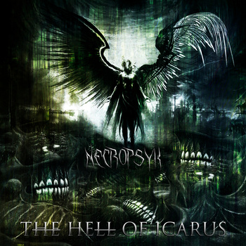 Necropsyk - The Hell Of Icarus
