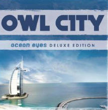 Owl City - Ocean Eyes Deluxe Edition
