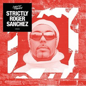 Roger Sanchez - Strictly Roger Sanchez
