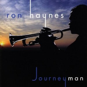 Ron Haynes - Journeyman