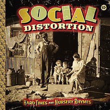 Social Distortion - Hard Times And Nursery Rhymes