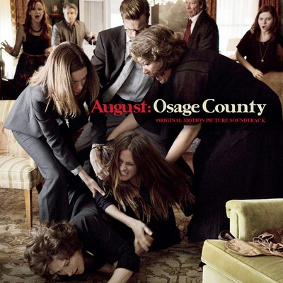 Soundtrack - August Osage County
