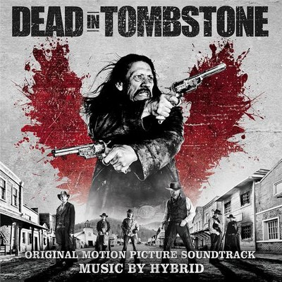 Soundtrack - Dead In Tombstone