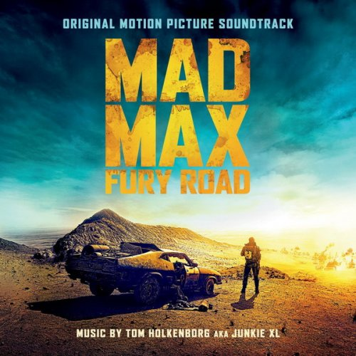 Soundtrack - Mad Max Fury Road