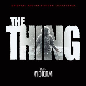 Soundtrack - The Thing Marco Beltrami