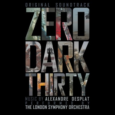 Soundtrack - Zero Dark Thirty