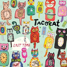 Tacocats - Lost Time