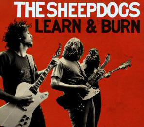 The Sheepdogs - Learn And Burn