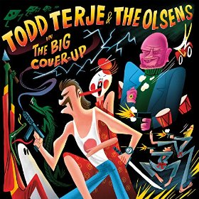 Todd Terje - Big Cover Up