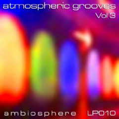 Various Artists - Atmospheric Grooves Vol 3