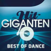 Various Artists - Die Hit Giganten Best Of Dance