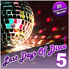 Various Artists - Last Days Of Disco Vol 5