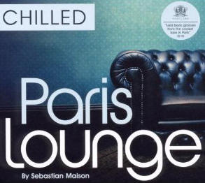 Various Artists - Paris Lounge Chilled