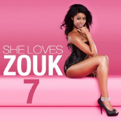 Various Artists - She Loves Zouk 7