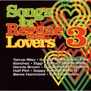 Various Artists - Songs For Reggae Lovers 3