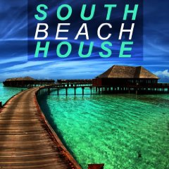 Various Artists - South Beach House