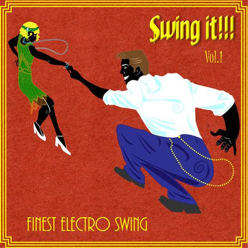 Various Artists - Swing It Finest Electro Swing Vol 1
