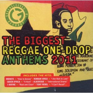 Various Artists - The Biggest Reggae One Drop Anthems 2011