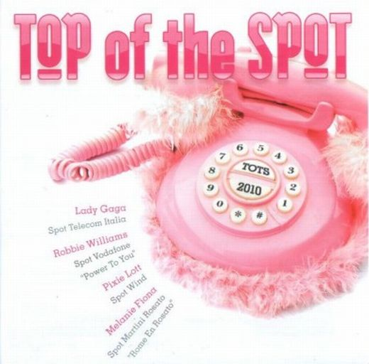 Various Artists - Top Of The Spot 2010