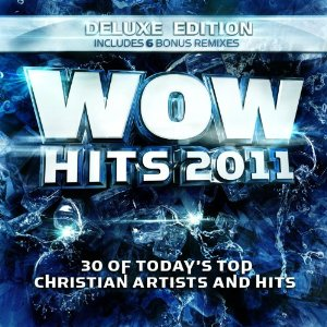 Various Artists - WOW Hits 2011 Deluxe Edition