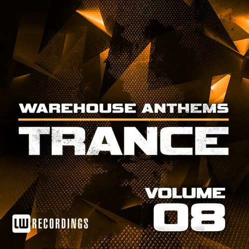 Various Artists - Warehouse Anthems Trance 8