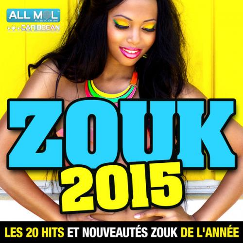 Various Artists - Zouk 2015 Les 20 Hits